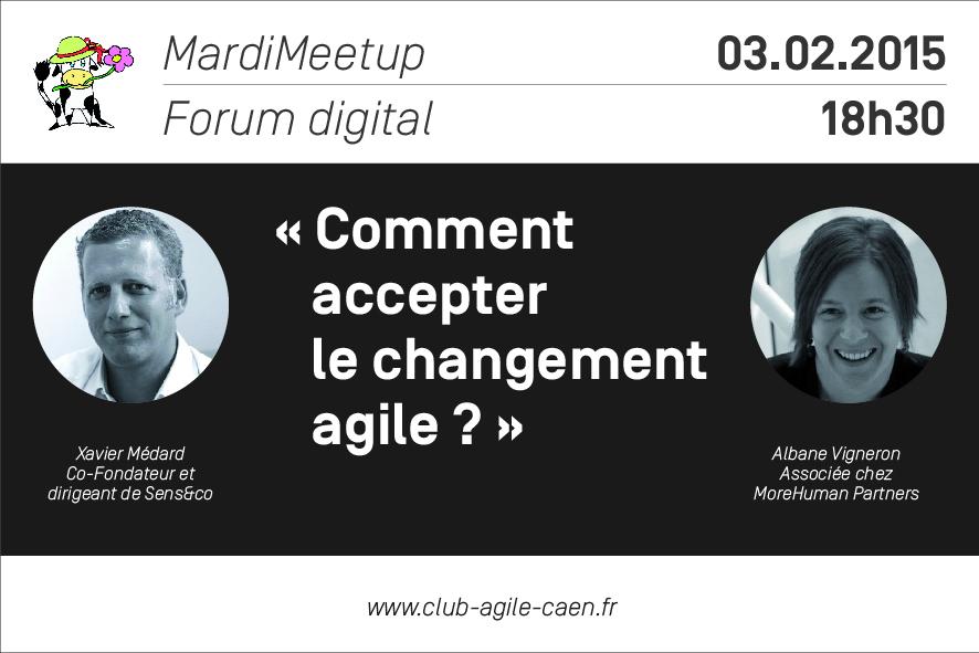 MardiMeetUp : Comment accepter le changement agile ?